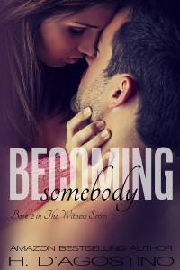 Heather D'Agostino - Becoming Somebody ecover